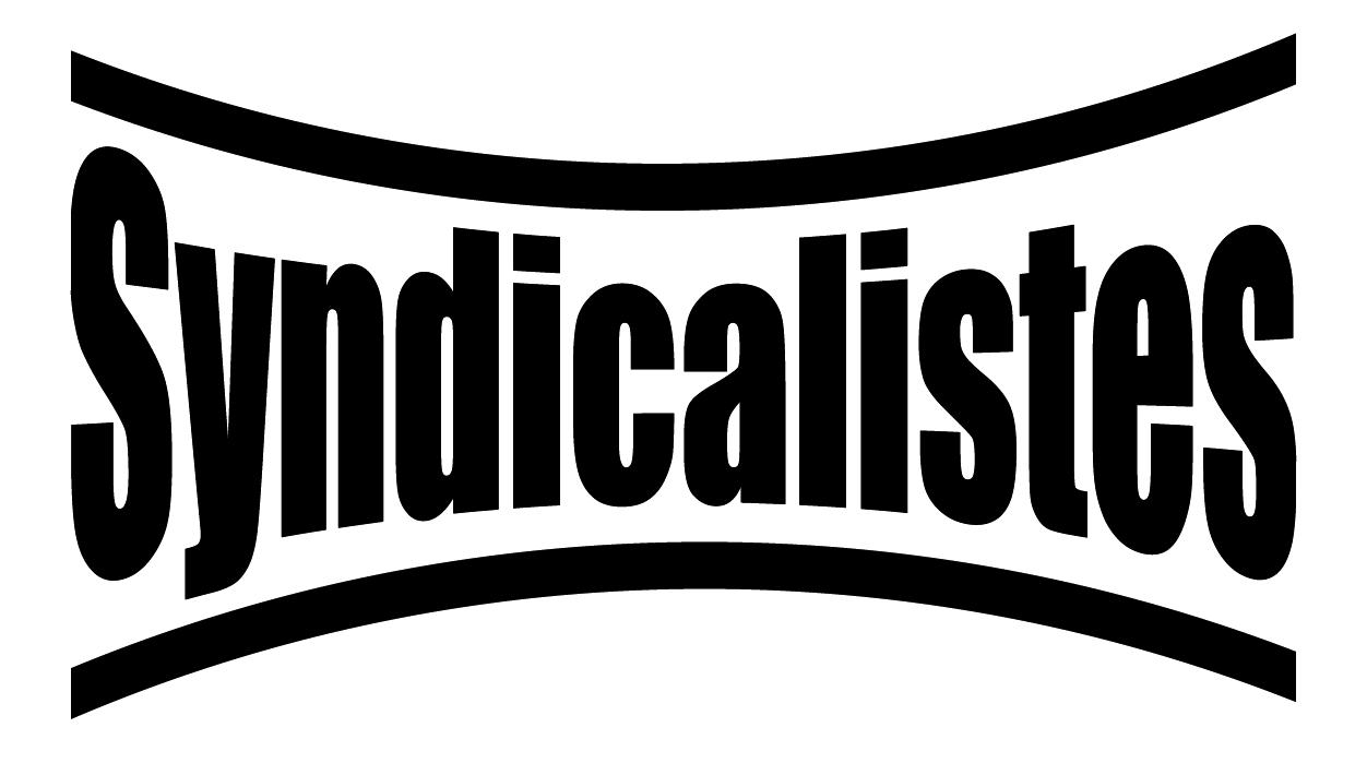 Syndicalistes !